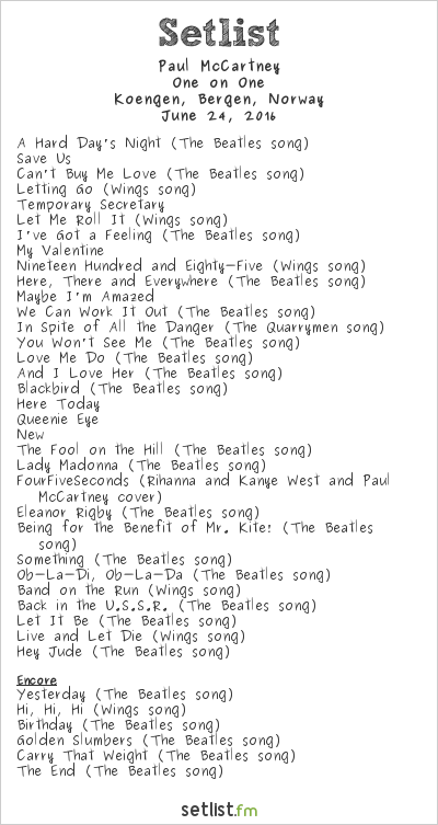Paul McCartney Setlist Bergenhus Fortress-The Lawn, Bergen, Norway 2016, One on One