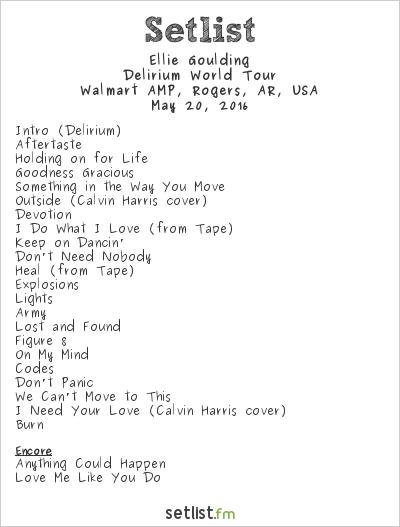 Ellie Goulding Setlist Walmart AMP, Rogers, AR, USA 2016, Delirium World Tour