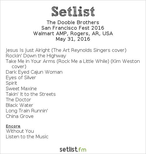 The Doobie Brothers Setlist Walmart AMP, Rogers, AR, USA, San Francisco Fest 2016