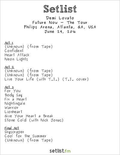 Demi Lovato Tour Setlist