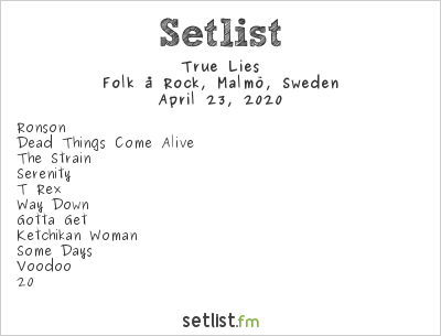 True Lies Setlist Folk å Rock, Malmö, Sweden 2020