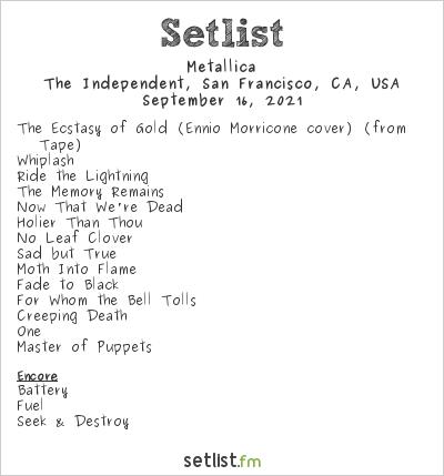 Metallica Setlist The Independent, San Francisco, CA, USA 2021