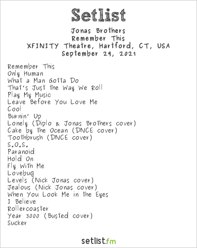 Jonas Brothers Setlist XFINITY Theatre, Hartford, CT, USA 2021, Remember This