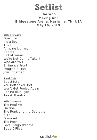 The Who Setlist Bridgestone Arena, Nashville, TN, USA 2019, Moving On!