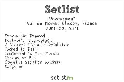 Devourment Setlist Hellfest 2019 2019