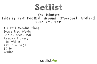 The Blinders Setlist Edgeley Park Football Ground, Stockport, England 2019