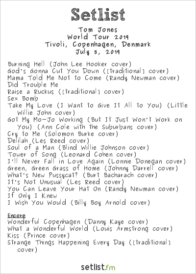 Tom Jones Setlist Tivoli, Copenhagen, Denmark, World Tour 2019