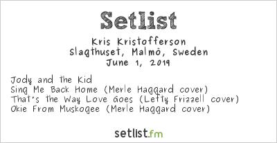 Kris Kristofferson Setlist Slagthuset, Malmö, Sweden 2019