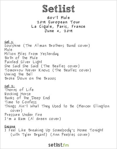 Gov't Mule Setlist La Cigale, Paris, France 2019, 2019 European Tour