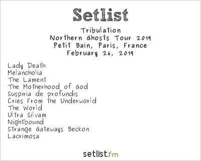 Tribulation Setlist Petit Bain, Paris, France, Northern Ghosts Tour 2019