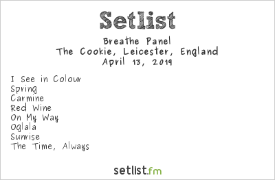 Breathe Panel Setlist The Cookie, Leicester, England 2019