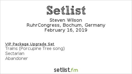 Steven Wilson Setlist RuhrCongress, Bochum, Germany 2019