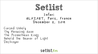 Inferi Setlist GLAZART, Paris, France 2019
