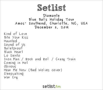 Diamante Setlist Amos' Southend, Charlotte, NC, USA 2019, Blue Balls Holiday Tour