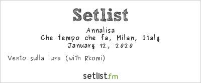 Annalisa Setlist Che tempo che fa, Milan, Italy 2020