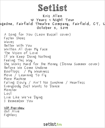Kris Allen Setlist StageOne, Fairfield Theatre Company, Fairfield, CT, USA 2019, 10 Years 1 Night Tour
