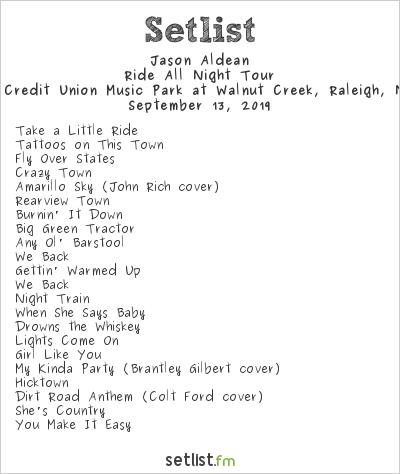 Jason Aldean Setlist Coastal Credit Union Music Park at Walnut Creek, Raleigh, NC, USA 2019, Ride All Night Tour