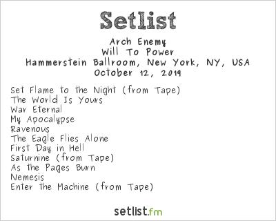 Arch Enemy Setlist Hammerstein Ballroom, New York, NY, USA 2019, Will To Power