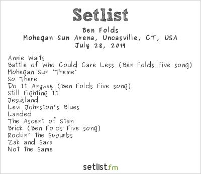 Ben Folds Setlist Mohegan Sun Arena, Uncasville, CT, USA 2019