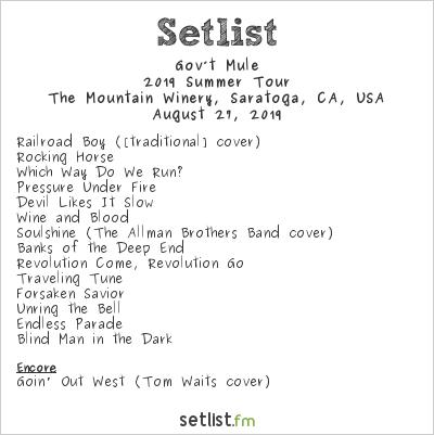 Gov't Mule Setlist The Mountain Winery, Saratoga, CA, USA 2019, 2019 Summer Tour