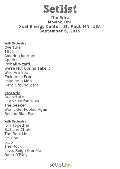 The Who Setlist Xcel Energy Center, St. Paul, MN, USA 2019, Moving On!