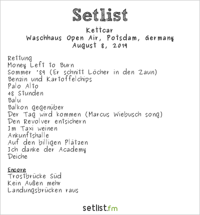Kettcar Setlist Waschhaus Open Air, Potsdam, Germany 2019