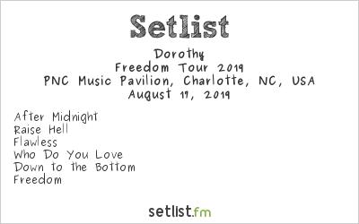 Dorothy Setlist PNC Music Pavilion, Charlotte, NC, USA, Freedom Tour 2019