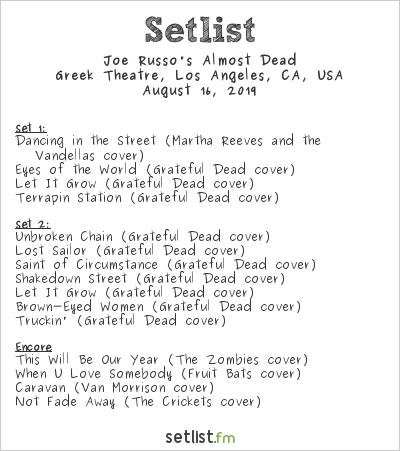 Joe Russo's Almost Dead Setlist Greek Theatre, Los Angeles, CA, USA 2019