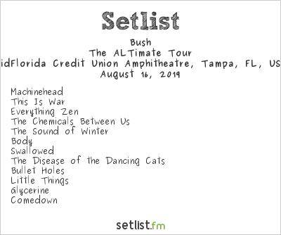Bush Setlist MidFlorida Credit Union Amphitheatre, Tampa, FL, USA 2019, The ALTimate Tour