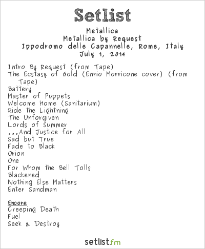 Metallica Setlist Rock In Roma 2014 2014, Metallica by Request