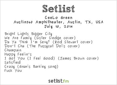 CeeLo Green Setlist Austin360 Amphitheatre, Austin, TX, USA 2014