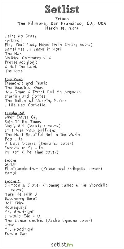 Prince Setlist The Fillmore, San Francisco, CA, USA 2014