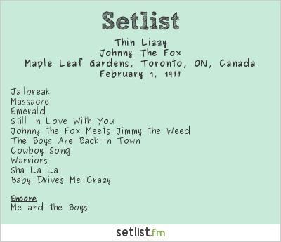Thin Lizzy Setlist Maple Leaf Gardens, Toronto, ON, Canada 1977, Johnny The Fox