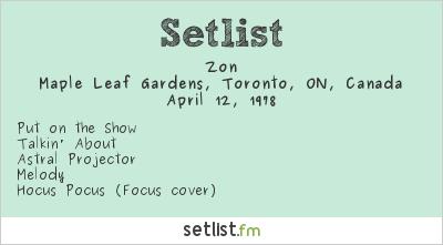 Zon Setlist Maple Leaf Gardens, Toronto, ON, Canada 1978