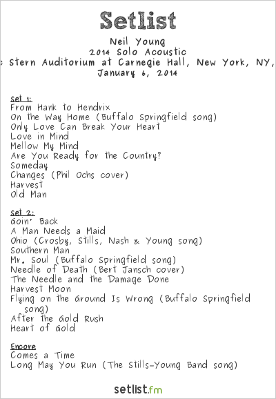 Neil Young Setlist Isaac Stern Auditorium at Carnegie Hall, New York, NY, USA 2014