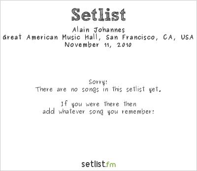 Alain Johannes at Great American Music Hall, San Francisco, CA, USA Setlist