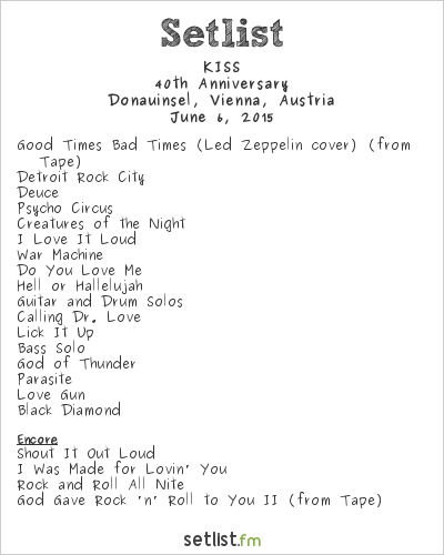 KISS Setlist Rock in Vienna 2015 2015, 40th Anniversary Tour