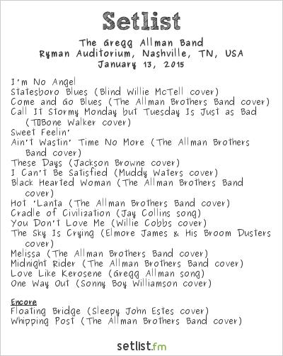 Gregg Allman Setlist Ryman Auditorium, Nashville, TN, USA 2015