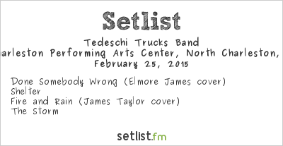 Tedeschi Trucks Band Setlist North Charleston Performing Arts Center, North Charleston, SC, USA 2015