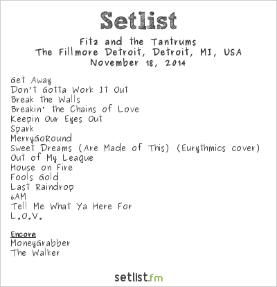 Fitz and The Tantrums Setlist The Fillmore Detroit, Detroit, MI, USA 2014