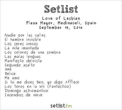 Love of Lesbian Setlist Plaza Mayor, Medinaceli, Spain 2014
