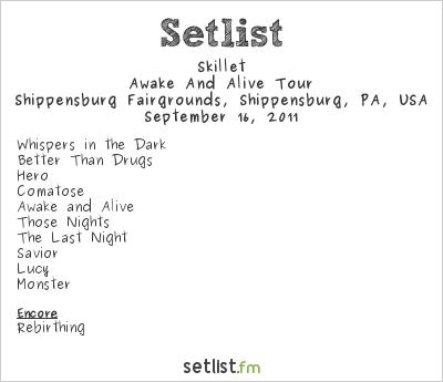 Skillet Setlist Shippensburg Fairgrounds, Shippensburg, PA, USA 2011