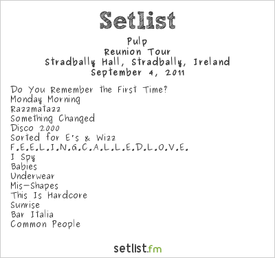 Pulp Setlist Electric Picnic 2011 2011, Reunion Tour