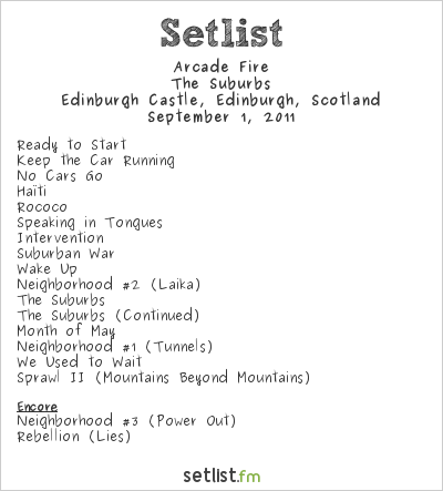 Arcade Fire Setlist Edinburgh Castle, Edinburgh, Scotland 2011, The Suburbs