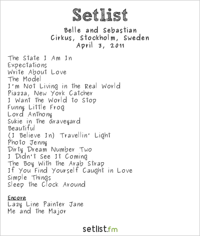 Belle and Sebastian Setlist Cirkus, Stockholm, Sweden 2011