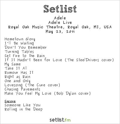 Adèle Setlist Royal Oak Music Theatre, Royal Oak, MI, USA 2011