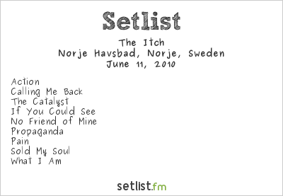 The Itch Setlist Sweden Rock Festival 2010 2010