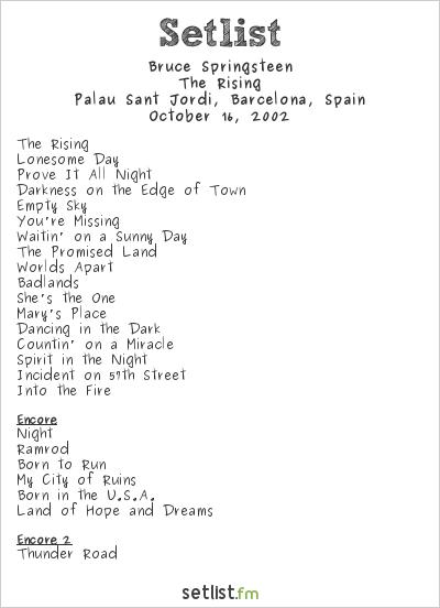 Bruce Springsteen Setlist Palau Sant Jordi, Barcelona, Spain 2002, The Rising