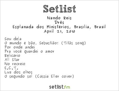 Nando Reis Setlist Esplanada dos Ministérios, Brasília, Brazil 2010, Drês