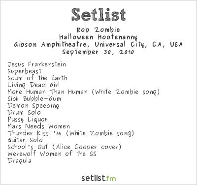 Rob Zombie Setlist Gibson Amphitheatre, Universal City, CA, USA 2010, Halloween Hootenanny